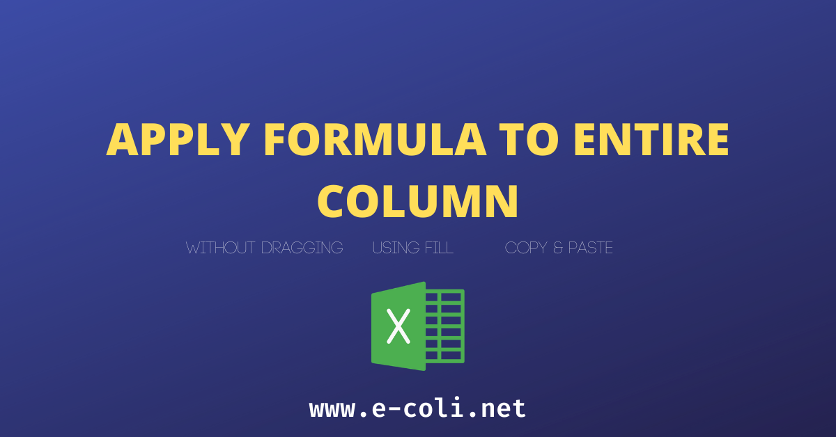 Apply Formula to Entire Column Excel Apply Formula To Entire Column [5 Quick Methods]