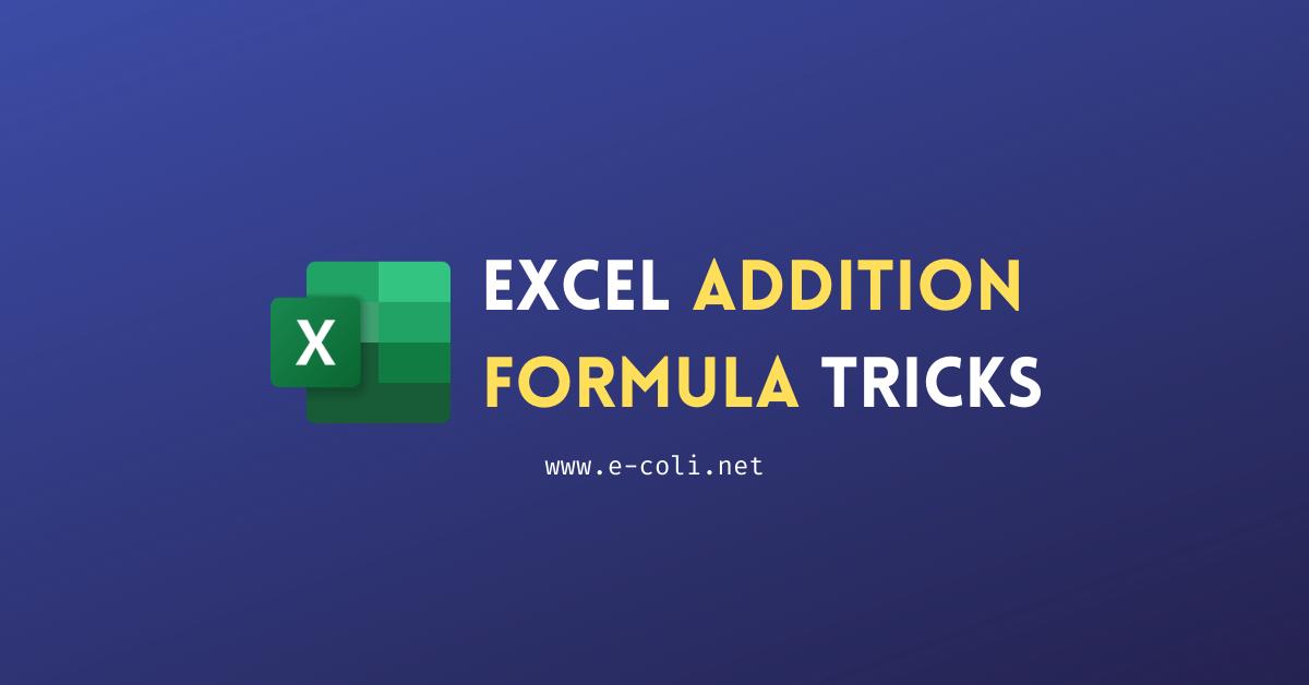 Excel Addition Formula Tricks